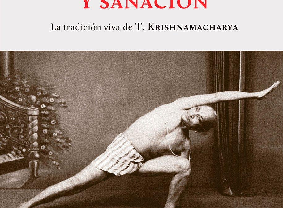 Yoga, Salud y Sanación, TKV Desikachar y R H Cravens